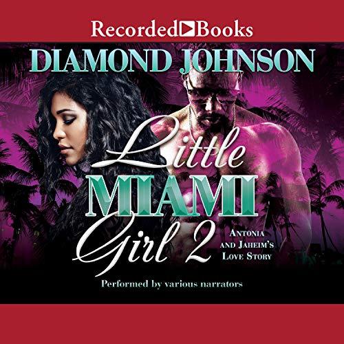 Little Miami Girl 2: Antonia and Jaheim's Love Story