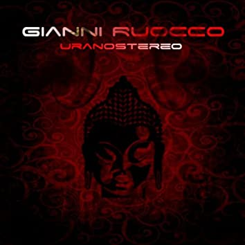 Gianni Ruocco  UranoStereo