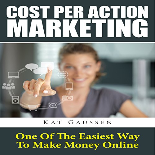 Cost Per Action Marketing audiobook cover art