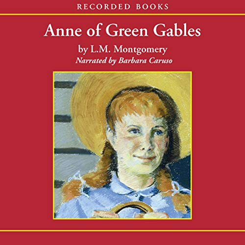 Anne of Green Gables                   By:                                                                                                                                 L.M. Montgomery                               Narrated by:                                                                                                                                 Barbara Caruso                      Length: 10 hrs and 17 mins     830 ratings     Overall 4.7