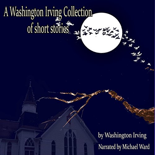 A Washington Irving Collection of Short Stories audiobook cover art