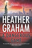 A Dangerous Game (New York Confidential, 3, Band 3) - Heather Graham