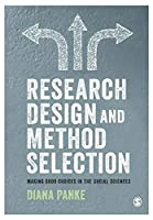 Research Design & Method Selection: Making Good Choices in the Social Sciences