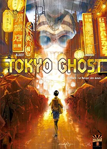 Tokyo Ghost T01: Le Berger des âmes