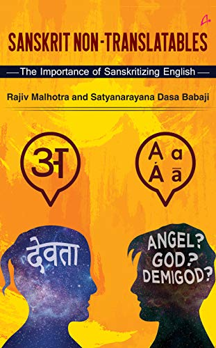 Sanskrit Non-Translatables : The Importance of Sanskritizing English