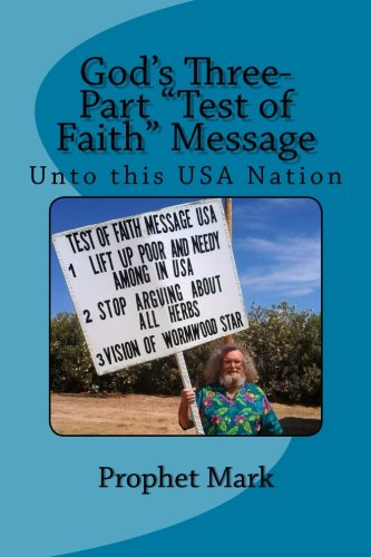 "God\'s Three-Part ""Test of Faith\"" Message: Unto This USA Nation"