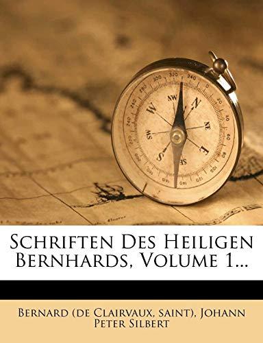 Clairvaux, B: Schriften des Heiligen Bernhards, erster Band
