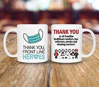 Thank You Front line Heroes Mug -Health Heroes Gift & Appreciation Mug