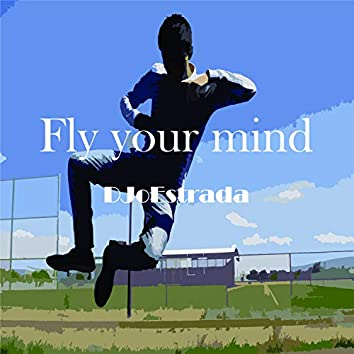 Fly Your Mind