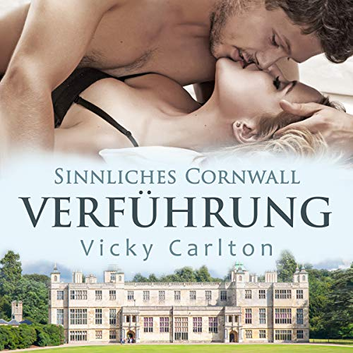Verführung     Sinnliches Cornwall              By:                                                                                                                                 Vicky Carlton                               Narrated by:                                                                                                                                 Katja Hirsch                      Length: 4 hrs and 43 mins     Not rated yet     Overall 0.0