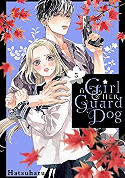 A Girl and Her Guard Dog Vol 5  A Girl & Her Guard Dog