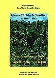 Johann Christoph Gundlach (1810-1896): Naturforscher auf Cuba. Un naturalista en Cuba - Wilfried Dathe