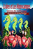 Crabes et Les Hippocampes Livres de Coloriage