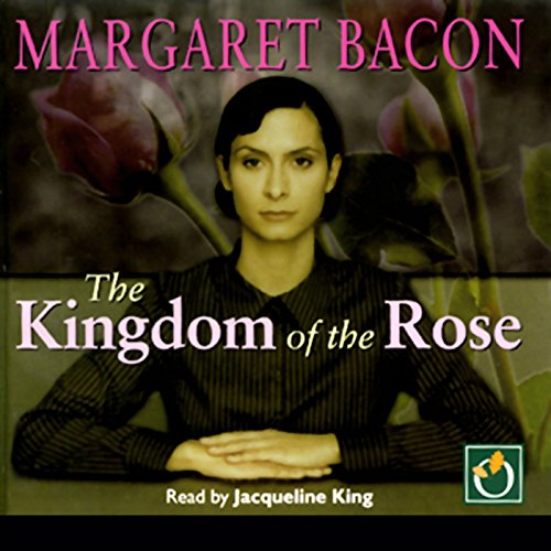 The Kingdom of the Rose audiobook cover art