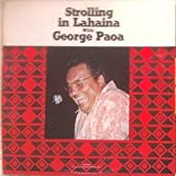 George Paoa - Strolling in Lahaina With George Paoa - Pua Kea Records - PKRS 2001