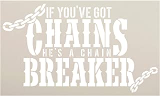 If You've Got Chains Stencil by StudioR12 | Craft Rustic Christian Song Lyrics Gift | DIY Inspirational Quote Truths Distressed | Paint Wood Sign | Reusable Mylar Template | Select Size (15