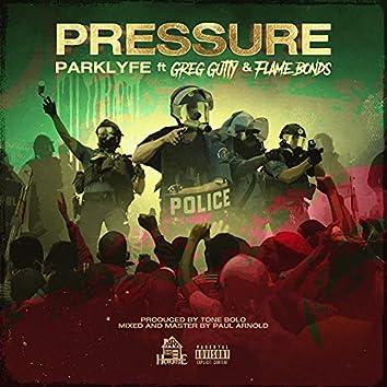 Pressure 2 (feat. Greg Gutty & Flame Bonds)
