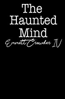 The Haunted Mind: The darkness of your mind echoes in mine