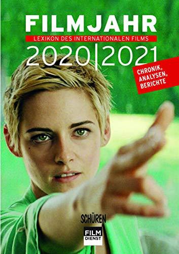 Filmjahr 2020/2021 - Lexikon des internationalen Films: Chronik, Analysen, Berichte