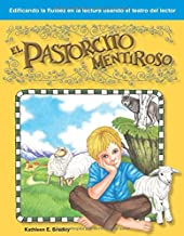 El Pastorcito Mentiroso: Fables (Building Fluency Through Reader's Theater)