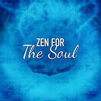Zen for the Soul