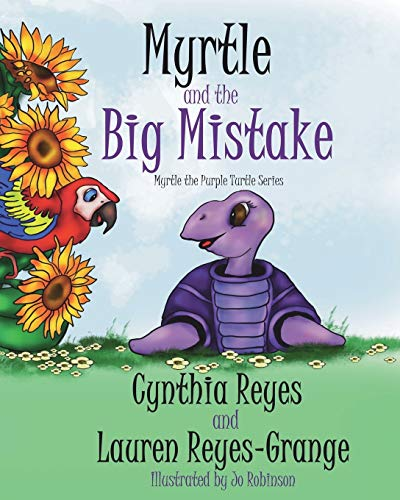 Myrtle and the Big Mistake: Myrtle the...