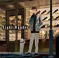 Night Wander【通常盤】(特典なし)