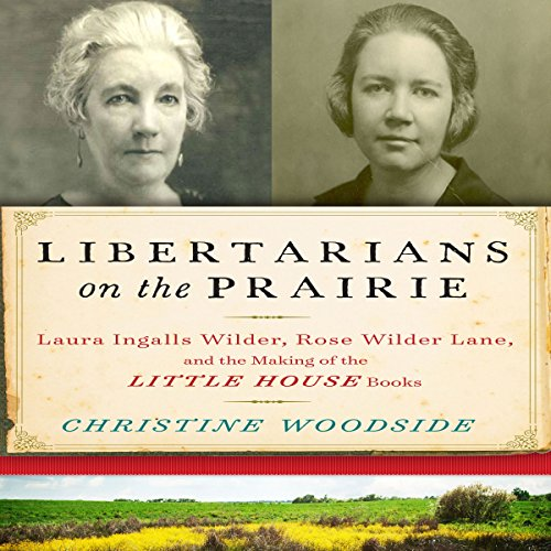 Libertarians on the Prairie audiobook cover art