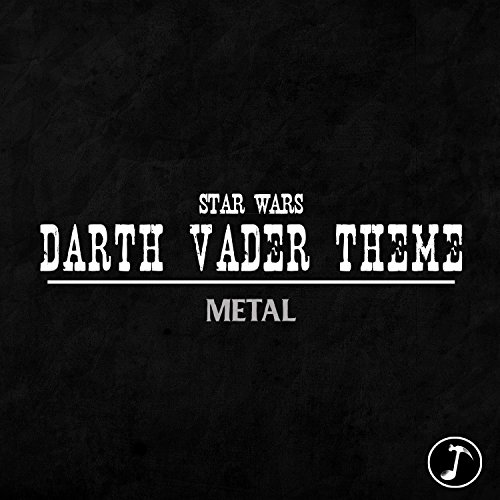 Star Wars - Darth Vader Theme (Metal)