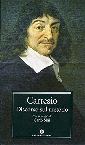 Discorso sul metodo (Mondadori) (Oscar classici Vol. 477)