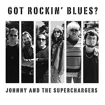 Got Rockin' Blues?
