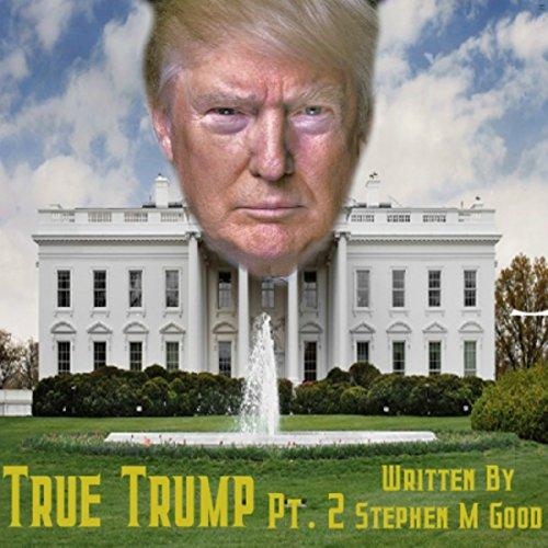 True Trump Two Titelbild