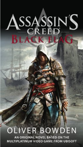 Assassin S Creed Black Flag Kindle Edition By Bowden Oliver