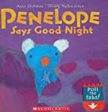 Penelope Says Good Night (Penelope (Scholastic))
