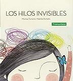 Los hilos invisibles (INFANTIL)