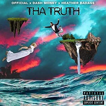 Tha Truth (feat. Dash & Heather Badass)