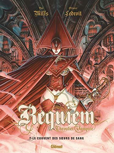 Requiem - Tome 07: Le couvent des soeurs de sang
