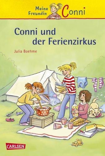 Conni-Erzählbände, Band 19: Conni und der Ferienzirkus von Julia Boehme (22. Februar 2012) Gebundene Ausgabe