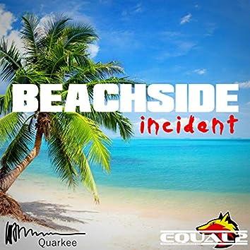 Beachside Incident