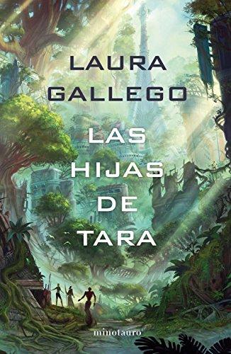 Las Hijas de Tara (Biblioteca Laura Gallego)