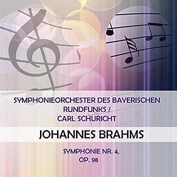 Symphonieorchester Des Bayerischen Rundfunks / Carl Schuricht Play: Johannes Brahms: Symphonie NR. 4, OP. 98 (Live)