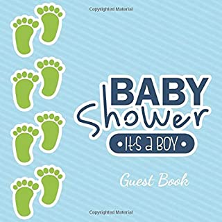 It's a Boy Baby Shower Guest Book: Little Foots Glossy Cover, Interior Cream Color Paper, 120 Pages, Place for a Photo, Sign in book Advice for Parents Wishes for a Baby Bonus Gift Log Keepsake Pages