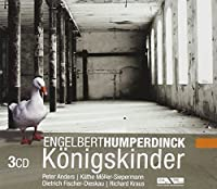 Konigskinder by Humperdinck