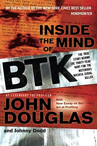 Inside the Mind of BTK The True Story Behind theThirty Year Hunt for the Notorious Wichita SerialKiller product image