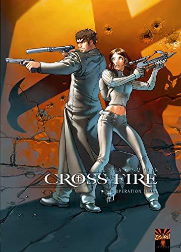 Cross Fire T01: Opération Judas