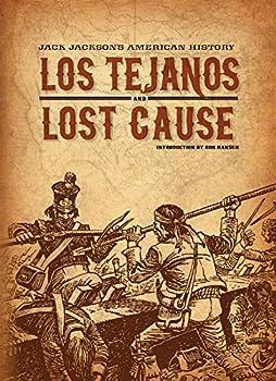 Jack Jackson s American History  Los Tejanos & Lost Cause