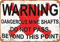 Warning Dangerous Mine Shafts 注意看板メタル安全標識注意マー表示パネル金属板のブリキ看板情報サイントイレ公共場所駐車ペット誕生日新年クリスマスパーティーギフト