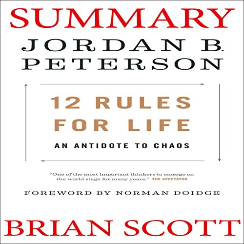 Summary and Analysis of 12 Rules for Life: An Antidote to Chaos by Jordan B. Peterson audiobook cover art