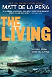 The Living (The Living Series) - Matt de la Peña