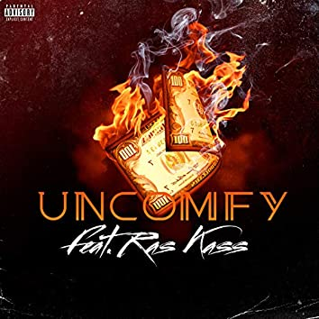 UNCOMFY (feat. Ras Kass)